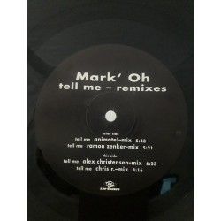 """Mark Oh – Tell Me - Remixes (12"""")"""