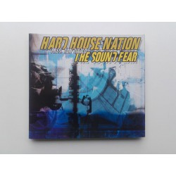Hard House Nation - The Sound Of Fear