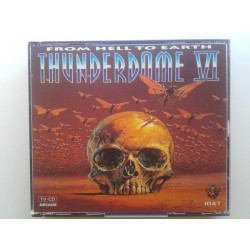 Thunderdome VI - From Hell To Earth / 9902212