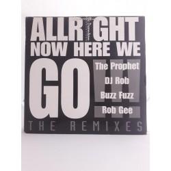 "The Prophet – Allright Now Here We Go!!! (The Remixes) (12"")"