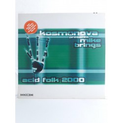 "Kosmonova Presents Mike Brings ‎– Acid Folk 2000 (12"")"