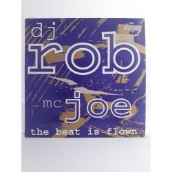 "DJ Rob Featuring MC Joe – The Beat Is Flown (12"")"