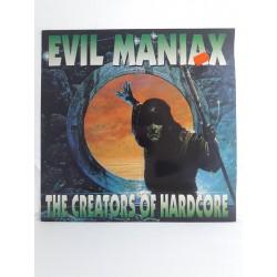 "Evil Maniax – The Creators Of Hardcore (12"")"