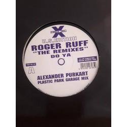 "Roger Ruff – Do Ya (The Remixes) (12"")"