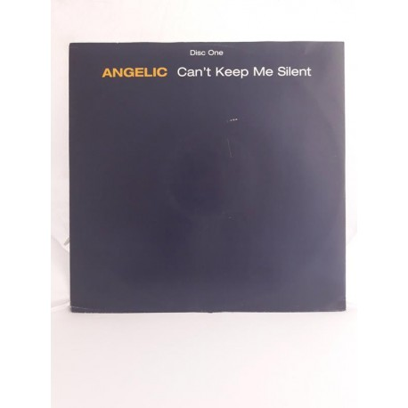 """Angelic – Can't Keep Me Silent (Disc One) (12"""")"""