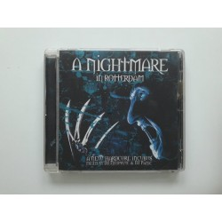 A Nightmare In Rotterdam - A New Hardcore Incubus (CD)