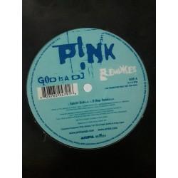 "P!NK – God Is A DJ (Remixes) (12"")"
