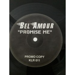 """Bel Amour – Promise Me (12"""")"""