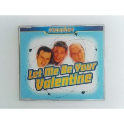 Scooter ‎– Let Me Be Your Valentine